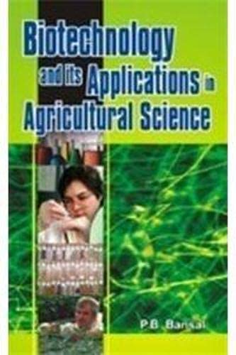 Biotechnology & Its Application in Agricultural Science