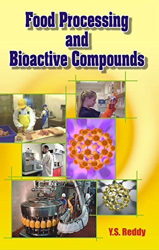 Food Processing and Bioactive Compounds: Y.S. Reddy