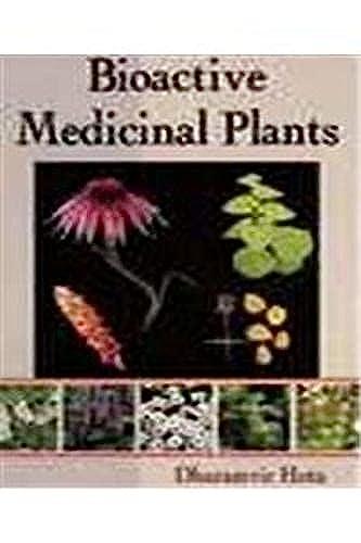 Bioactive Medicinal Plants: Dharamvir Hota