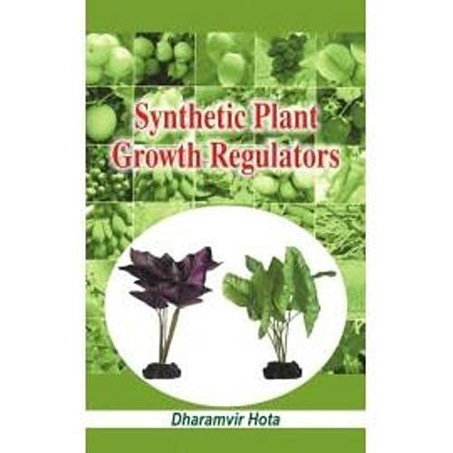 Synthetic Plant Growth Regulators: Dharamvir Hota