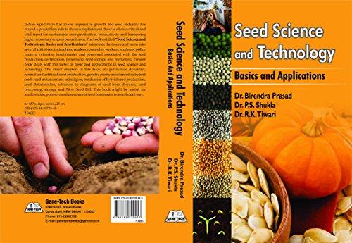 Seed Science and Technology: Basics and Application: Birendra Prasad, P
