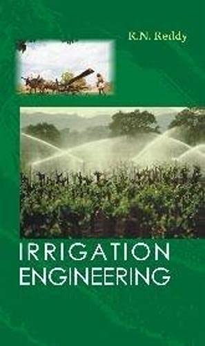 Irrigation Engineering: R.N. Reddy