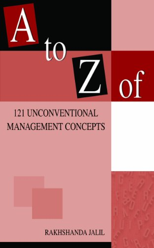 A to Z of 121 Unconventional Management Concepts