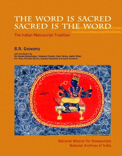 9788189738228: The Word is Sacred; Sacred is the Word: The Indian Manuscript Tradition