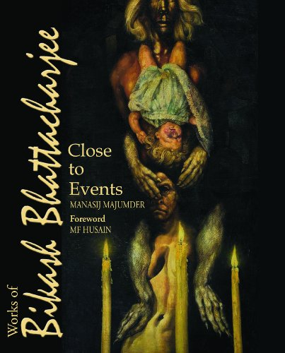 Close to Events: Works of Bikash Bhattacharjee