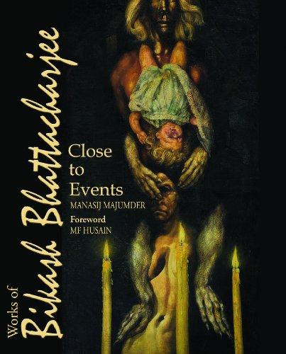 9788189738242: Close to Events: Works of Bikash Bhattacharjee