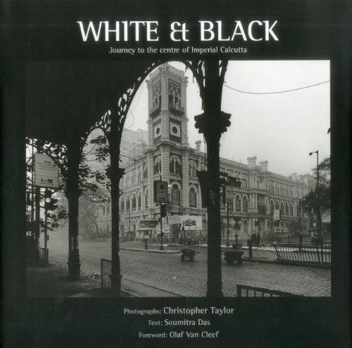 9788189738433: White & Black: A Journey to the Centre of Imperial Calcutta