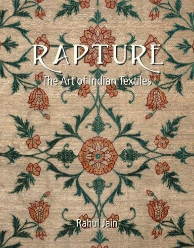 9788189738808: Rapture: The Art of Indian Textiles