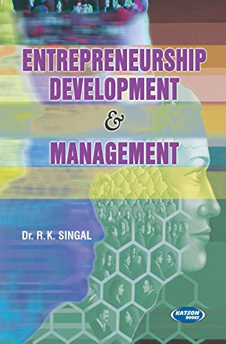 Entrepreneurship Development and Management: R.K. Singal