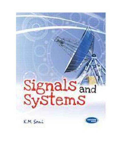 SIGNALS & SYSTEMS: K. M. Soni