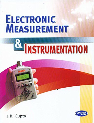Electronic Measurement & Instrumentation: J.B. Gupta