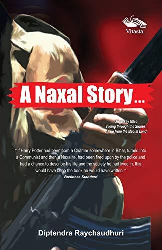 A Naxal Story: Diptendra Raychaudhuri