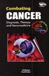 Combating Cancer: Diagnosis, Therapy and Nanomedicine: H D Kumar,Swati Kumar