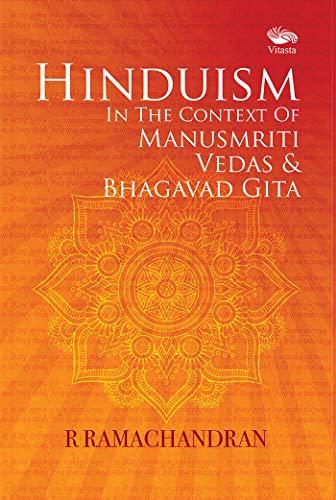Hinduism In the context of Manusmriti, Vedas: R. Ramachandra