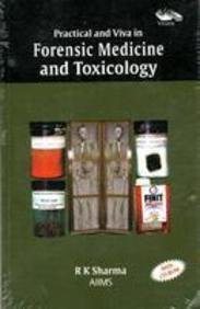 Practical and Viva in Forensic Medicine and: Sharma R.K.