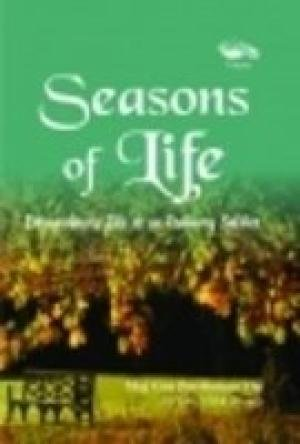 Seasons of Life: Extraordinary Life of an Ordinary Soldier: Maj Gen Purshotam Vig