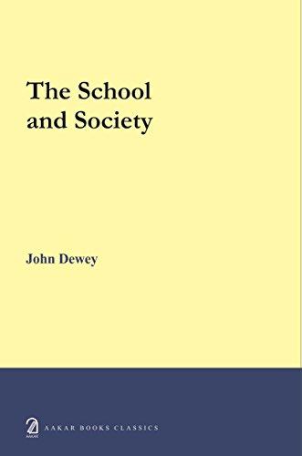 The School and Society: John Dewey