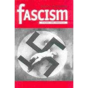 9788189833312: Fascism: Theory and Practice