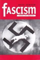 Fascism; Theory and Practice