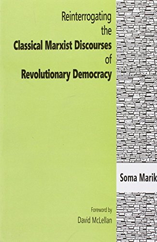 9788189833350: Reinterrogating the Classical Marxist Discourses of Revolutionary Democracy