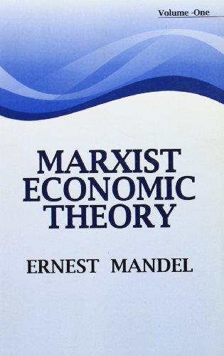 Marxist Economic Theory, 2 Vols: Ernest Mandel