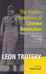 The Hidden Dynamics of Chinese Revolution; Writings: Rajesh Tyagi