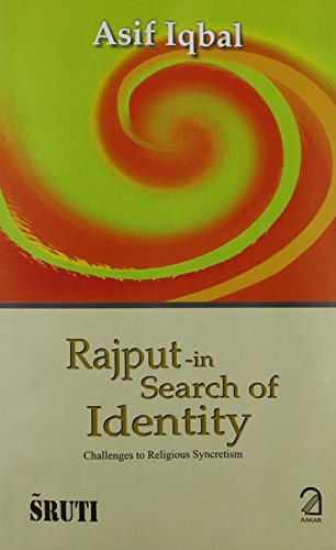9788189833886: Rajput - In Search of Identity: Challenges to Religious Syncretism