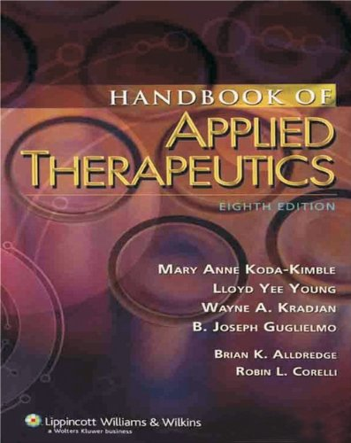 Handbook of Applied Therapeutics (Eighth Edition): Mary A Koda-Kimble,Lloyd Y. Young,Wayne A. ...