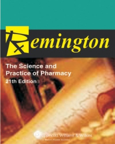 REMINGTON THE SCIENCE AND PRACTICE OF PHARMACY: REMINGTON