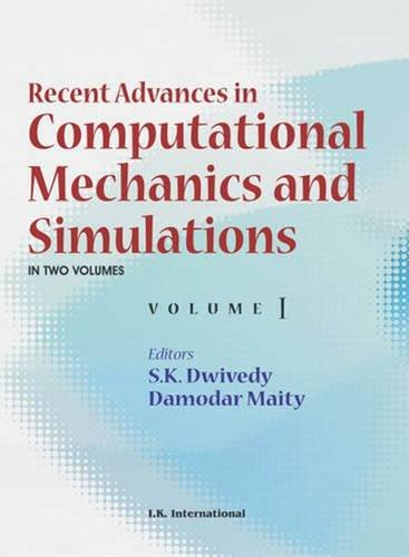 Recent Advances in Computational Mechanics and Simulations: Vols. I and II