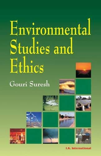 Environmental Studies and Ethics: Gouri Suresh, U.S. Hampannavar