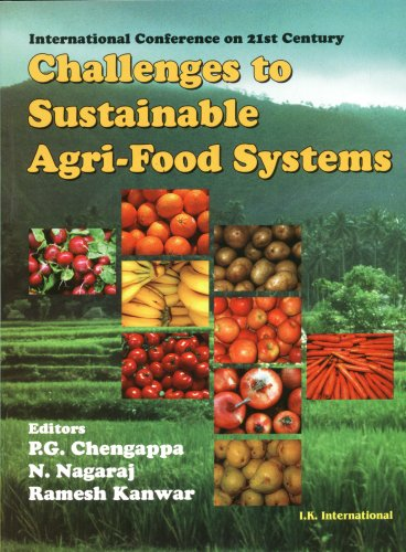 Challenges to Sustainable Agri-Food Systems: P G Chengappa, N Nagaraj, Ramesh Kanwar