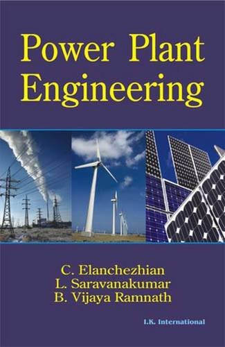 Power Plant Engineering: C. Elanchezhian