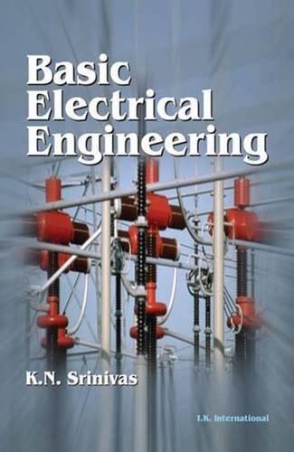 Basic Electrical Engineering: K N Srinivas