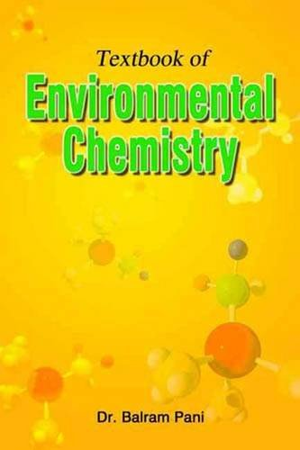 Textbook of Environmental Chemistry: Balram Pani