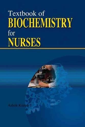 9788189866457: Textbook of Biochemistry for Nurses