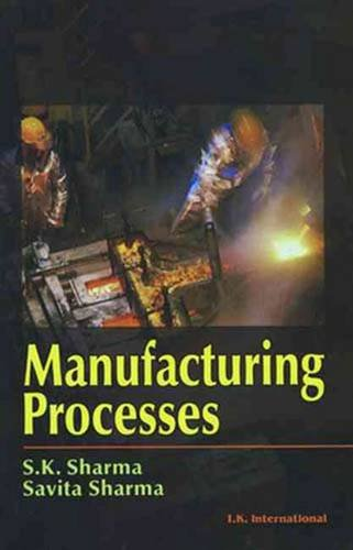 9788189866495: Manufacturing Processes