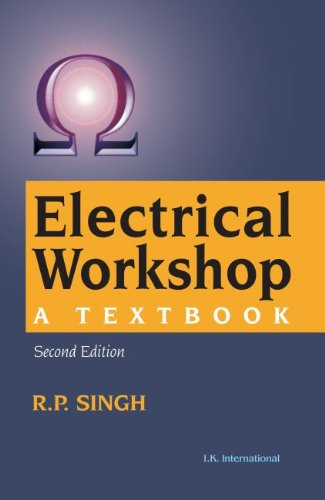 9788189866716: Electrical Workshop: A Textbook 2nd Edition