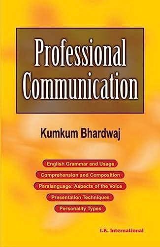 Professional Communication: Bhardwaj Kumkum