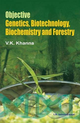 Objective Genetics, Biotechnology, Biochemistry and Forestry: Vijay K. Khanna