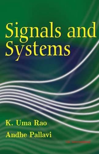 Signals and Systems: K. Uma Rao,Andhe Pallavi