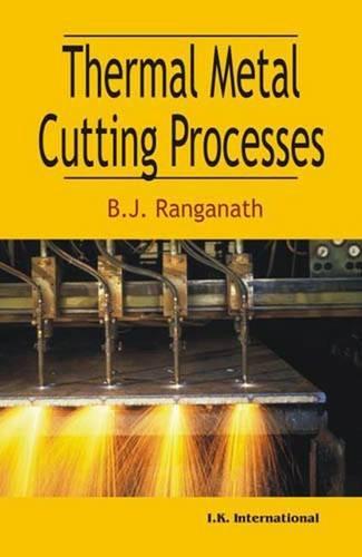 Thermal Metal Cutting Processes: B.J. Ranganath