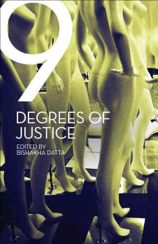 Nine Degrees of Justice: New Perspectives on Violence Against Women in India: Bishakha Datta (Ed.)