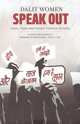 Dalit Women Speak Out: Caste, Class and Gender Violence in India: Aloysius Irudayam S. J., Jayshree...