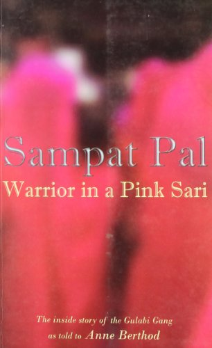 Warrior in Pink Sari: Sampat Pal