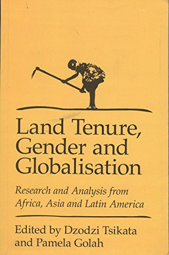 9788189884727: Land Tenure, Gender, and Globalization: Research and Analysis from Africa, Asia, and Latin America