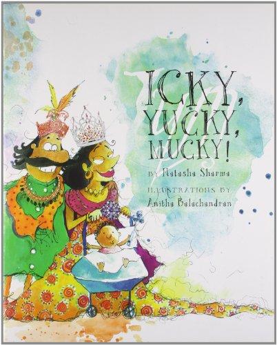 9788189884963: Icky, Yucky, Mucky!
