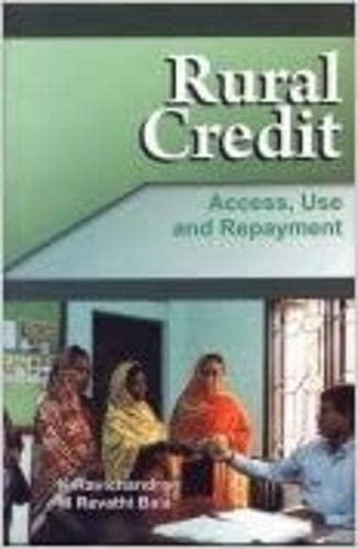 Rural Credit: Access, Use and Repayment: K. Ravichandran &