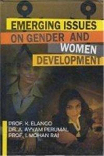 Emerging Issues on Gender and Women Development: Elango, K et.al.