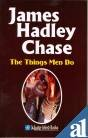 The Things Men Do: James Hadley Chase